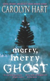 Merry, Merry Ghost (Bailey Ruth, Bk 2)