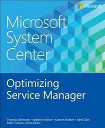 Microsoft System Center: Optimizing Service Manager
