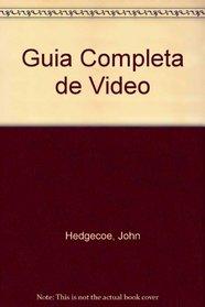 Guia Completa de Video (Spanish Edition)