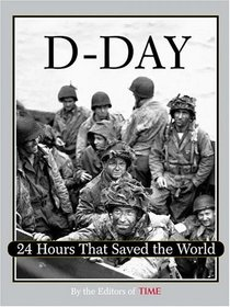 Time: D-Day : 24 Hours That Saved the World