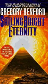 Sailing Bright Eternity (Galactic Center, Bk 6)