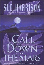 Call Down the Stars (Storyteller, Bk 3)