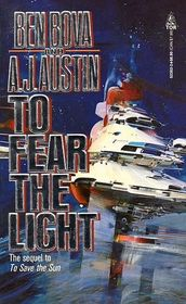 To Fear The Light (To Save the Sun, Bk 2)