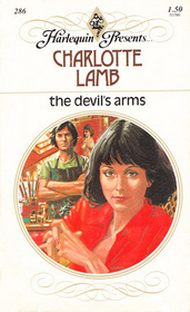 The Devil's Arms (Harlequin Presents, No 286)