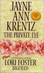 The Private Eye / Beguiled (Harlequin 50th Anniversary Collection, Bk 2)