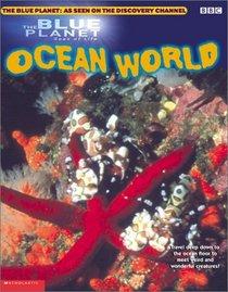 Blue Planet: Ocean World (Blue Planet)