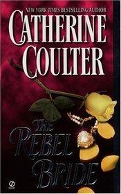The Rebel Bride (Regency, Bk 1)