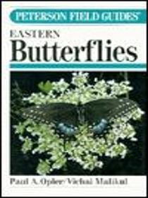 A Field Guide to Eastern Butterflies (Peterson Field Guide Series)
