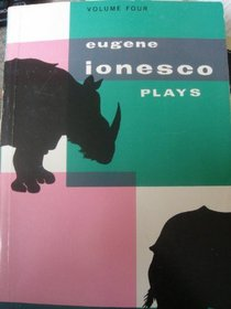 Plays: Rhinoceros, the Leader, the Future Is in Eggs