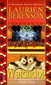 Watchdog (Melanie Travis Mystery, Bk 5)