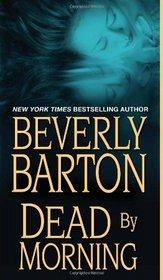 Dead by Morning (Dead by Trilogy, Bk 2)