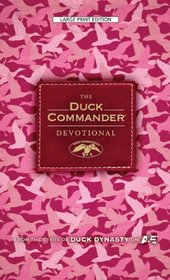 The Duck Commander Devotional: Pink Camo Edition