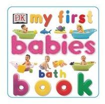 My First Babies Bath Book (My First series)