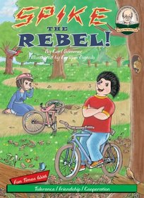 Spike the Rebel! with CD Read-Along (Another Sommer-Time Story)