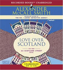 Love Over Scotland (44 Scotland Street, Bk 3) (Audio CD) (Unabridged)