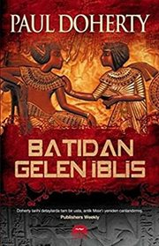 Batidan Gelen Iblis (An Evil Spirit Out of the West) (Egyptian, Bk 1) (Turkish Edition)