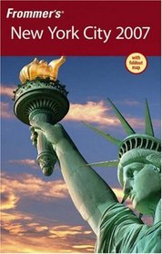 Frommer's New York City 2007 (Frommer's Complete)