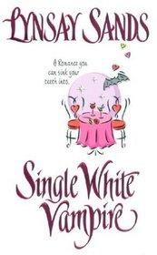 Single White Vampire (Argeneau Vampires, Bk 3)