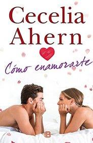 Como enamorarte (Spanish Edition)
