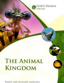 God's Design for Life: The Animal Kingdom