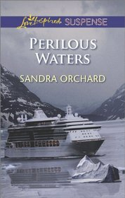 Perilous Waters (Love Inspired Suspense, No 385)