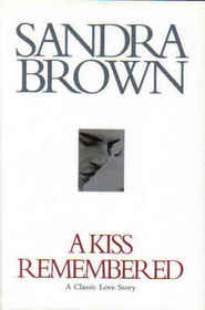 A Kiss Remembered [Large Print]