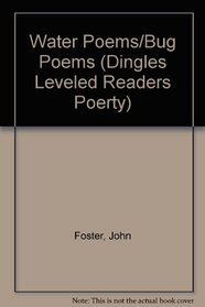 Water Poems/Bug Poems (Dingles Leveled Readers Poerty)