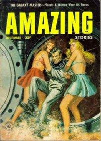 Amazing Stories, December 1956 (Volume 30, No. 12)