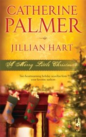 A Merry Little Christmas: Unto Us A Child.. Don't Be Late (Steeple Hill Christmas Anthology)