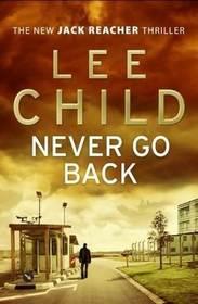 Never Go Back (Jack Reacher, Bk 18)