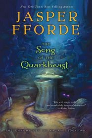 The Song of the Quarkbeast (Last Dragonslayer, Bk 2)