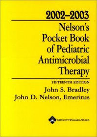 2002-2003 Nelson's Pocket Book of Pediatric Antimicrobial Therapy
