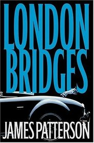 London Bridges (Alex Cross, Bk 10) (Unabridged Audio CD)