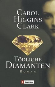 T�dliche Diamanten (Deadly Diamonds) (Fleeced (Regan Reilly, Bk 5) (German Edition)