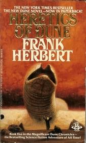 Heretics of Dune (Dune Chronicles, Bk 5)