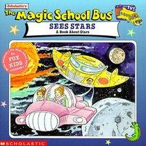 The Magic School Bus Sees Stars: A Book about Stars (Magic School Bus)