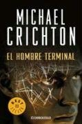 El hombre terminal/ The Terminal Man (Spanish Edition)