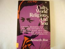 Cults, World Religions, and You