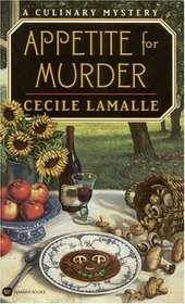 Appetite for Murder (Culinary Mystery, Bk 1)