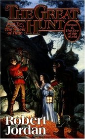 The Great Hunt (Wheel of Time, Bk 2)