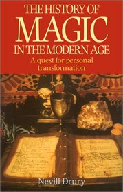 The History of Magic in the Modern Age: A Quest for Personal Transformation