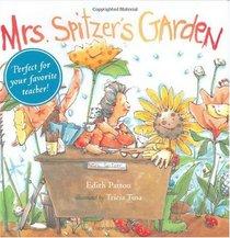Mrs. Spitzer's Garden: [Gift Edition]