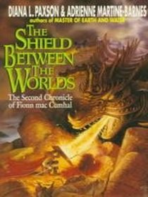 The Shield Between the Worlds: The Second Chronicle of Fionn Mac Cumhal