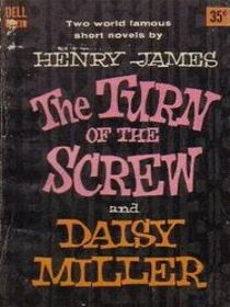 The Turn of the Screw and Daisy Miller