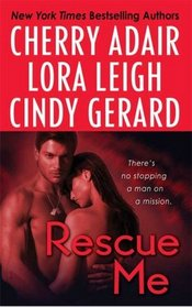 Rescue Me: Tropical Heat / Atlanta Heat / Desert Heat