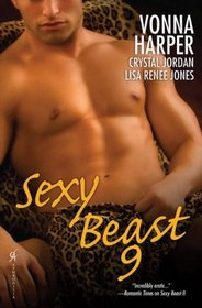 Sexy Beast 9: On the Prowl / Between Lovers / Amber Fire
