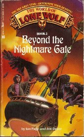 Beyond the Nightmare Gate (World of Lone Wolf, No 3)