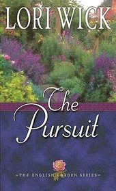The Pursuit (The English Garden, Bk 4)