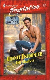 Chance Encounter (Men of Chance, Bk 3) (Harlequin Temptation, No 822)
