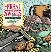 Herbal Sweets (Fresh-from-the-Garden Cookbook Series)